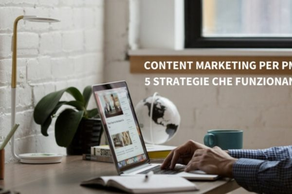 Content marketing per PMI: 5 strategie che funzionano